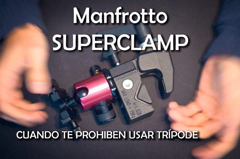 Manfrotto Super Clamp 035 Review. La mejor pinza para fotografía urbana